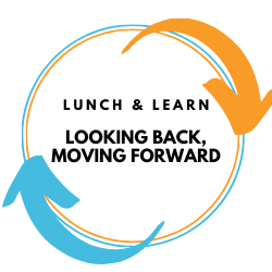 Lunch & Learn with TF: Looking Back, Moving Forward